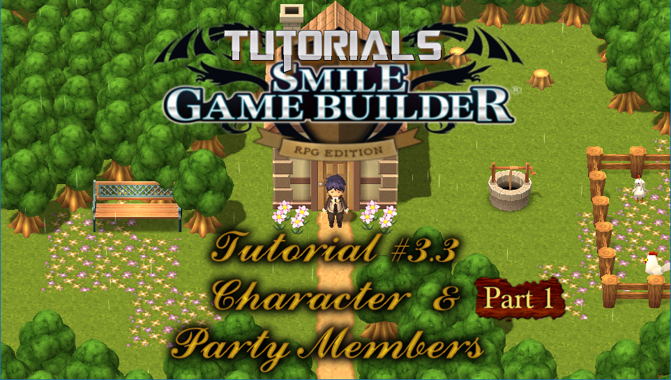Smile Game Builder Tutorial #3.3 (Part 1) – Characters & Party Members