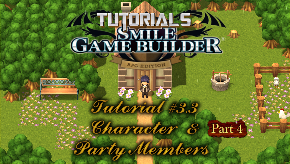 Smile Game Builder Tutorial #3.3 (Part 4) – Characters & Party Members
