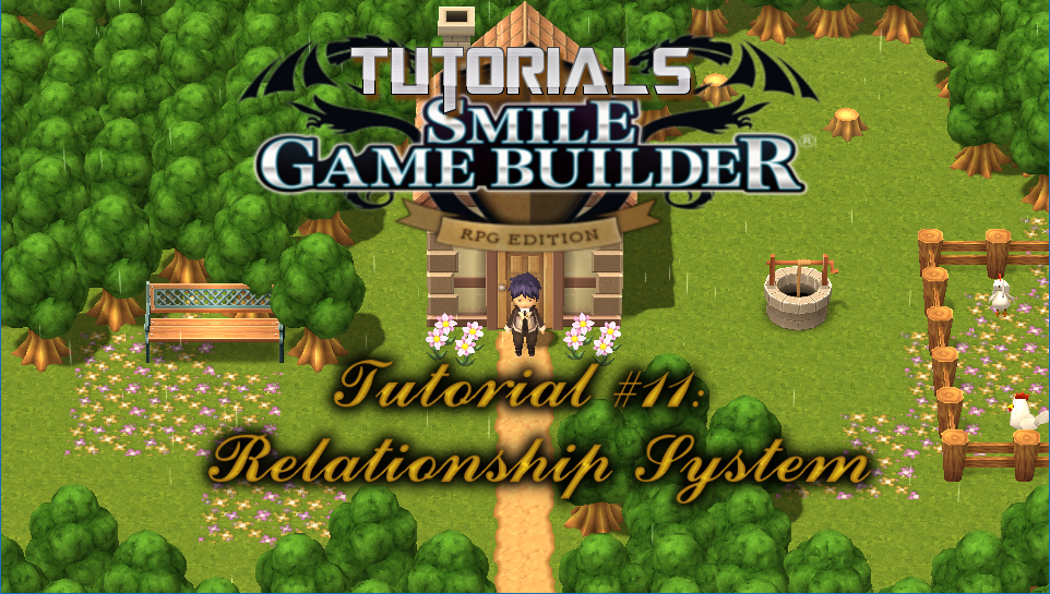 Smile Game Builder Tutorial #11: Relationship System