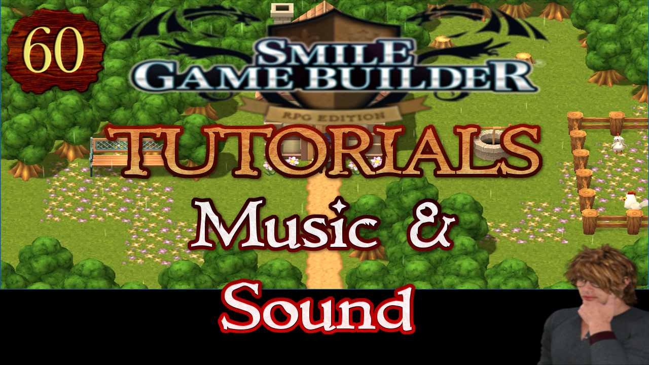 Smile Game Builder Tutorial #60: Music & Sound